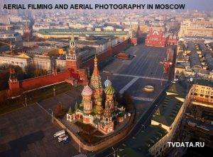 AERIAL FILMING AND AERIAL PHOTOGRAPHY IN MOSCOW, RUSSIA